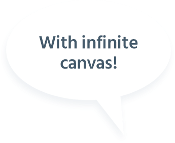 With infinite canvas